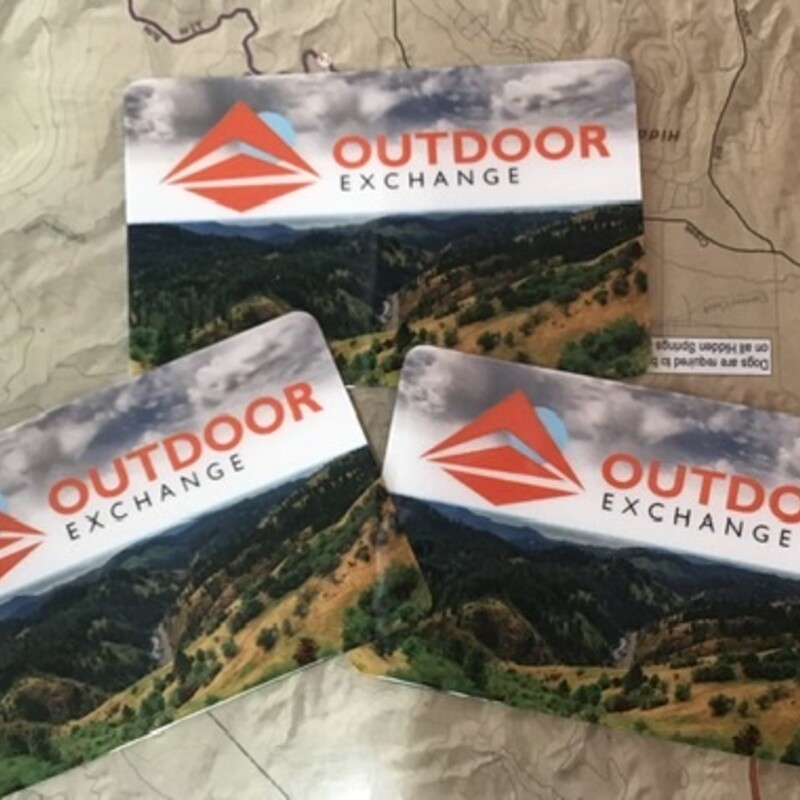 $100.00 Outdoor Exchange Gift Card - You Save 15%  and support a local business! Call the Shop 208-297-7002 to order your gift card today!