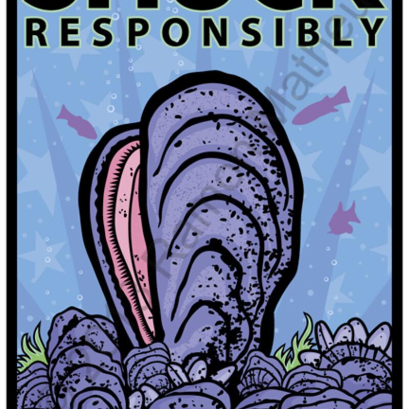 Shuck Responsibly 12x18