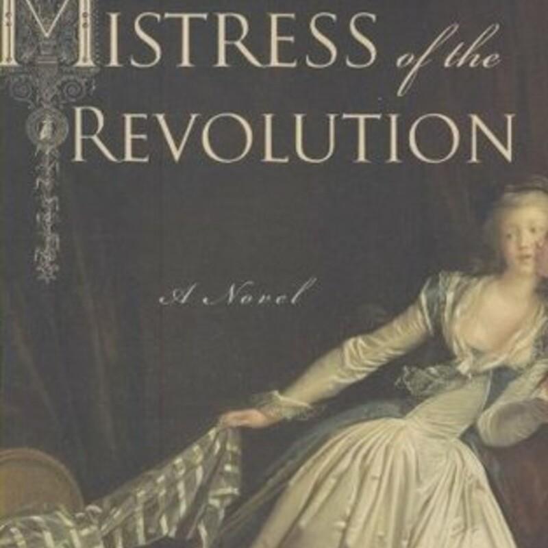 Mistress Of The Revolutio