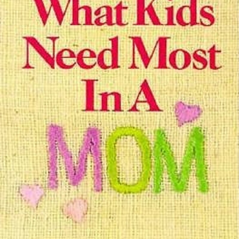 What Kids Need Most In A