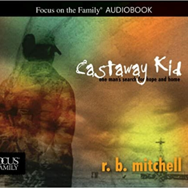 """Audio  R B Mitchell Castaway Kid  Abandoned by his parents when he was just three years old, Rob Mitchell began his journey as one of the last """"lifers"""" in an American orphanage. As Rob's loneliness and rage grew, his hope shrank. Would he ever find a real family or a place to call home?  Heartbreaking, heartwarming, and ultimately triumphant, this true story shows how, with faith, every person can leave the past behind and forge healthier, happier relationships.  Now, Rob's story has been turned into a compelling audiobook narrated by Paul Rothery. Listeners will be encouraged to find hope in every situation as they follow Rob through his life journey."""