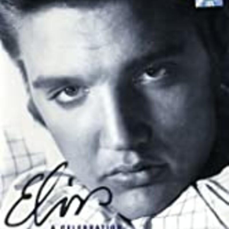 Elvis A Celebration