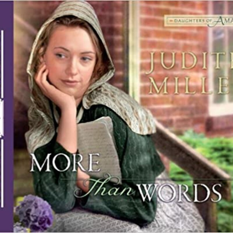 Audio Judith Miller (Goodreads Author) More Than Words (#2Daughters of Amana) Religious Fiction Amish  Gretchen Kohler is an Amana storekeeper's daughter with a secret passion for writing. But artistic pursuits are frowned upon in her conservative Amana village, so she confines her poems and stories to her journals, letting only close friends read them. When a young reporter comes into her store, she believes she's found a kindred spirit. She shares a few of her stories with him--only to have her trust betrayed in the worst of ways, resulting in trouble for her entire community. The scandal is made even worse by the fact that gypsies have camped nearby and seem to be preying upon the Amanans' compassionate, pacifist nature. Will Gretchen lose her job, her reputation, and the love of her childhood beau all because of one bad decision?