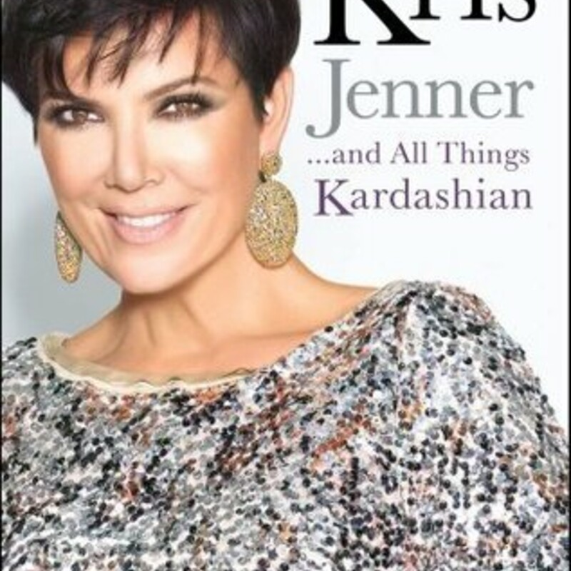 Kris Jenner And All Thing
