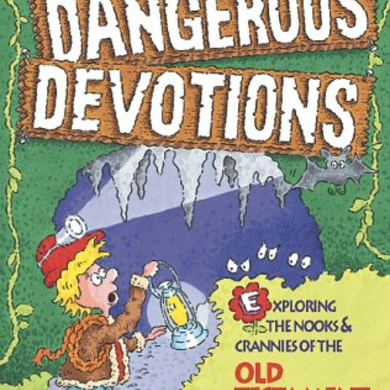 More Dangerous Devotions
