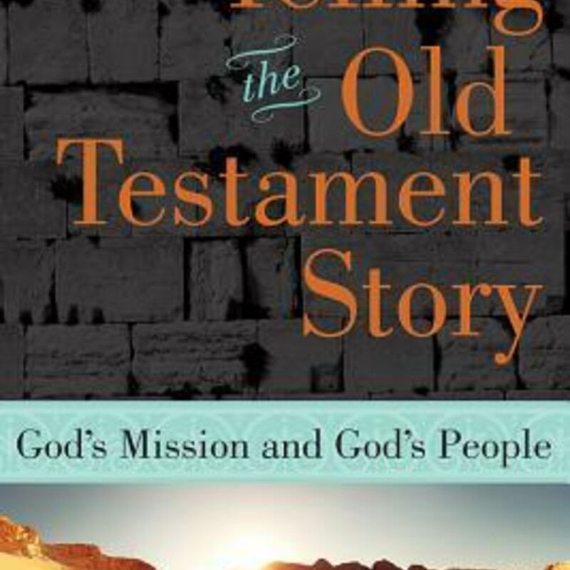 Telling The Old Testament