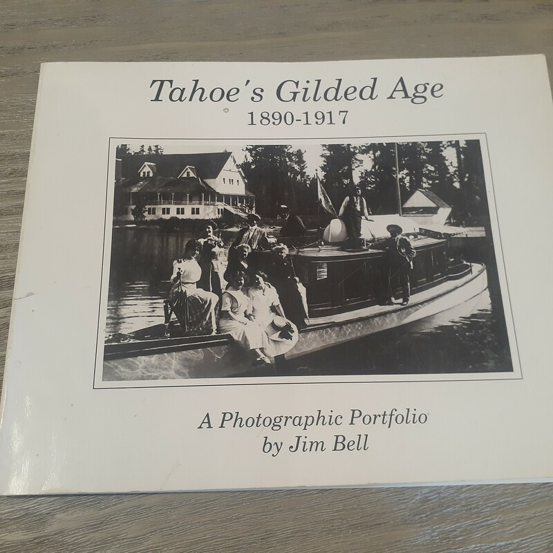 Tahoe Guilded Age