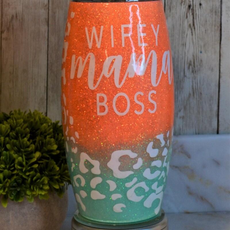 25 Oz Mom/Boss